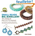 Small Beads, Big Jewellery: 40 Unique...