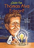 img - for  Qui n fue Thomas Alva Edison? (Who Was...?) (Spanish Edition) book / textbook / text book