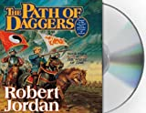 The Path of Daggers: Book Eight of The Wheel of Time Unabridged edition by Jordan, Robert published by Macmillan Audio Audio CD