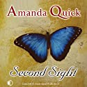 Second Sight: The Arcane Society, Book 1 (       UNABRIDGED) by Amanda Quick Narrated by Hilary Neville