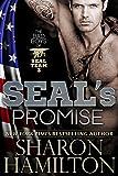 SEAL's Promise: Bad Boys of SEAL Team 3, Book 1 (SEAL Brotherhood Series 8)