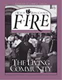 img - for FIRE The Living Community book / textbook / text book