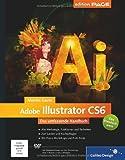 Monika Gause Adobe Illustrator CS6: Das umfassende Handbuch