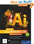 Adobe Illustrator CS6: Das umfassende...