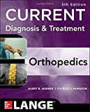 img - for CURRENT Diagnosis & Treatment in Orthopedics, Fifth Edition (LANGE CURRENT Series) by Harry Skinner (2013-07-30) book / textbook / text book