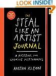 The Steal Like an Artist Journal: A N...