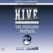 The Overlord Protocol: H.I.V.E., Book 2 | [Mark Walden]