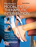 img - for Michlovitz's Modalities for Therapeutic Intervention (Contemporary Perspectives in Rehabilitation) book / textbook / text book