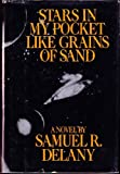 Stars in My Pocket Like Grains of Sand (0553050532) by Delany, Samuel R.