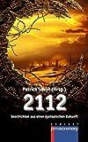 img - for 2112: Geschichten aus einer dystopischen Zukunft (German Edition) book / textbook / text book