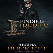 Finding Liberty | Regina Puckett