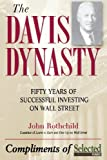 The Davis Dynasty: Fifty Years of Successful Investing on Wall Street (047147441X) by Rothchild, John