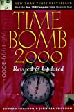 Time Bomb 2000: What the Year 2000 Computer Crisis Means to You! Revised & Updated Edition (0130205192) by Yourdon, Edward