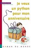 """Afficher """"La Famille Python n° 1 Je veux un python pour mon anniversaire"""""""