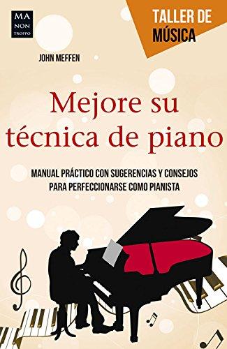 MEJORE SU TECNICA DE PIANO