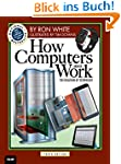 How Computers Work: The Evolution of...