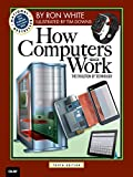 How Computers Work: The Evolution of Technology (How It Works)