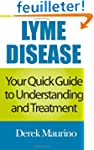 Lyme Disease: Your Quick Guide to Und...