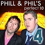 The Perfect Ten with Phill Jupitus and Philip Wilding: Volume 4 | Phill Jupitus,Philip Wilding