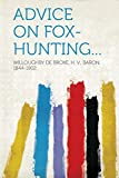 img - for Advice on Fox-Hunting... book / textbook / text book