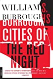 Cities of the Red Night: A Novel