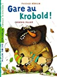 """Afficher """"Gare au Krobold !"""""""