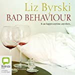 Bad Behaviour | Liz Byrski