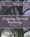 img - for Acquiring Spiritual Knowledge: Religious book / textbook / text book