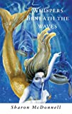 img - for Whispers Beneath the Waves book / textbook / text book