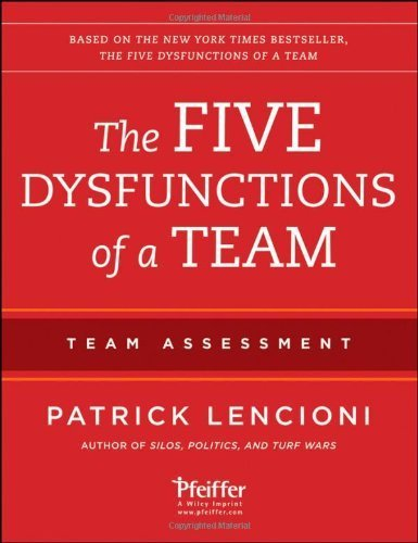 The Five Dysfunctions Of A Team: Team Assessment By Lencioni, Patrick M. 2Nd (Second) (2012) Paperback
