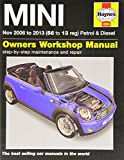 MINI Petrol & Diesel Service and Repair Manual: 2006-2013 (Haynes Service and Repair Manuals)