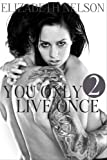 You Only Live Once #2 (Brooklyn Bailey)