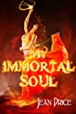 img - for My Immortal Soul. Book Two (Essence) book / textbook / text book