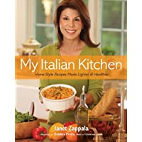 My Italian Kitchen: Home-Style Recipes Made Lighter and Healthier