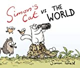 Simon Tofield Simon's Cat vs. the World