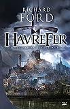 Havrefer, tome 1 : Le Héraut de la tempête par Richard Ford