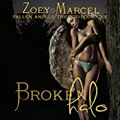 Broken Halo: Fallen Angels Trilogy: Book One | [Zoey Marcel]