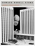 Edward Durell Stone: Modernism's Populist Architect