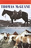 Some Horses: Essays (0375724524) by McGuane, Thomas