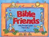 img - for Bible Friends by Beverely Harmon (1999-03-01) book / textbook / text book