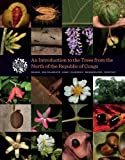 An Introduction to the Trees from the North of the Republic of Congo David J. Harris