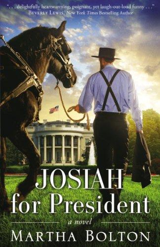 Image of Josiah for President: A Novel