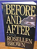 Before and After (Thorndike Press Large Print Paperback Series) (0816155828) by Brown, Rosellen