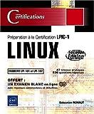 echange, troc Sébastien Rohaut - LINUX - Préparation à la certification LPIC-1 (examens LPI 101 et LPI 102) - [2ième édition]