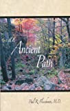 An Ancient Path: Talks on Vipassana Meditation as Taught by S.N. Goenka