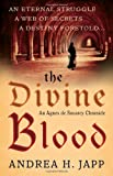 img - for Divine Blood (Agnes De Souarcy Chronicles 3) book / textbook / text book
