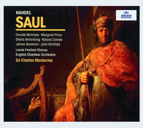 Handel: Saul, HWV 53 / Act 1 - 17. Air: My Soul rejects the Thought with Scorn