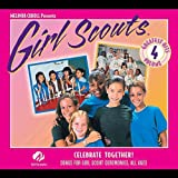 Girl Scouts Greatest Hits, Vol. 4 Celebrate Together