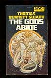 The Gods Abide (0879972726) by Thomas Burnett Swann
