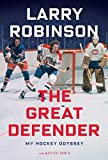 img - for The Great Defender: My Unexpected Hockey Odyssey book / textbook / text book